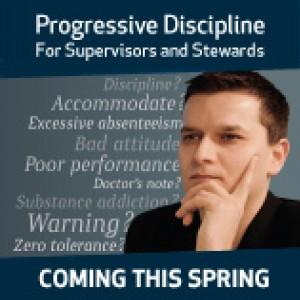 Progressive Discipline for Supervisors and Stewards